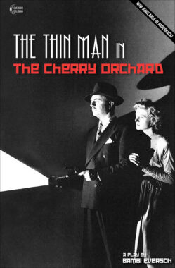 THE THIN MAN IN THE CHERRY ORCHARD