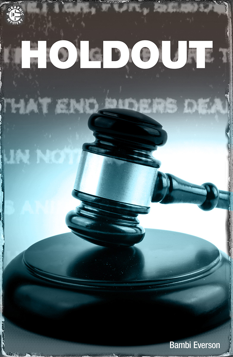 Holdout by Bambi Everson. Alternative artwork. Alex has been on jury duty, the lone holdout in a high profile case. Miranda returns home from work and must deal with the repercussions of her boyfriend's actions. One act, approx. 10 minutes.